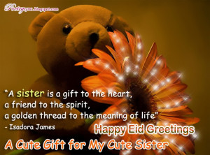 Quotes About Sisters Love Cool Beautiful Eid Cards For Sister Happy ...