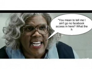madea funny quotes - Google Search