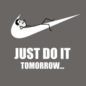 Life motto!!!! #life #motto #quote #just #do #it #tomorrow #justdoit # ...