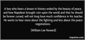 ... fighting and less about the peace negotiations. - William Lee Howard