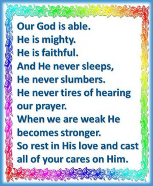 Our God Is Able. He Is Mighty. He Is Faithful. And He Never Sleeps, He ...