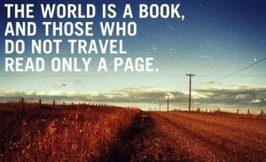 ... travel has developed since many of these quotes were first recorded