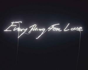 Tracey Emin. Neon art.
