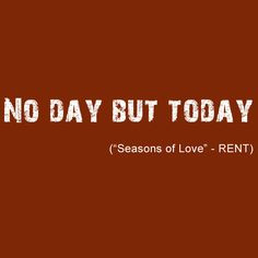 Rent The Musical Quotes Rent by jonathan larson