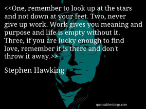 Quote by Stephen Hawking Stephen Hawks Quotes, Stephenhawk Quotes ...