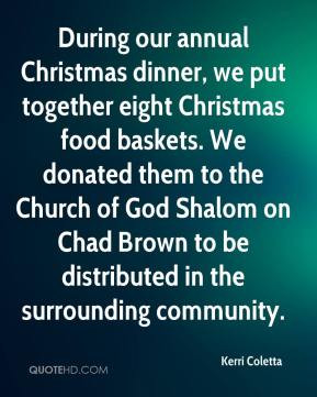 Kerri Coletta - During our annual Christmas dinner, we put together ...