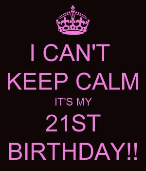 ... 21st birthday quotes 21st birthday invitations up its my 21st birthday