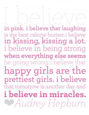 Audrey hepburn I believe quote in pink