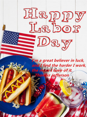 Now, I Share These Inspirational Happy Labor Day Sayings With You To ...