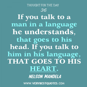 Talking quotes, communication quotes, nelson Mandela quotes, language ...