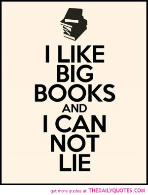 funny-i-like-big-books-quote-pic-good-happy-quotes-pictures.jpg