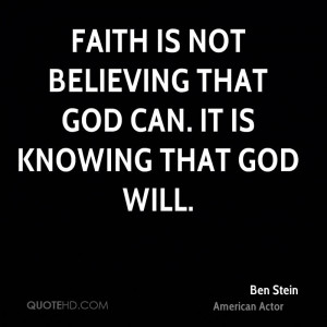 ben-stein-ben-stein-faith-is-not-believing-that-god-can-it-is-knowing ...