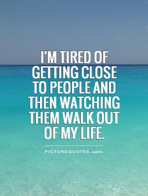 Tired Of Life Quotes Tired of life quotes