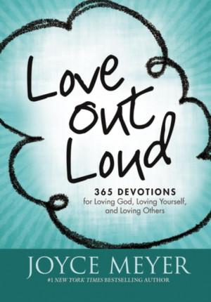 Love Out Loud Devotional by Joyce Meyer (+W!n a copy)