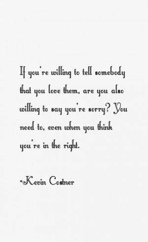 Kevin Costner Quotes & Sayings