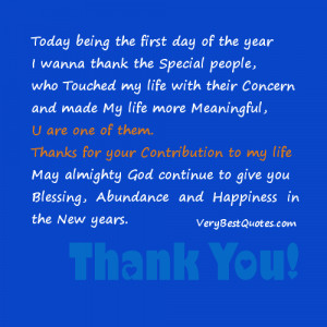 Today being the first day of the year I wanna thank the Special people ...