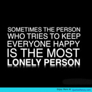 Truth Happiness Life Alone Quote -