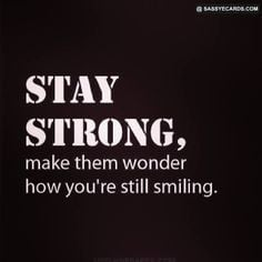 ... Quotes Strong, Quotes - Strong, Living, Stay Strong Quotes, Staystrong