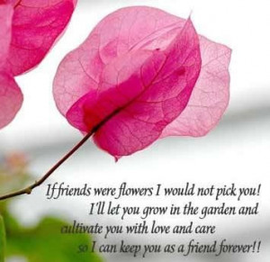 If friendship were flower i would not pick you friendship quote