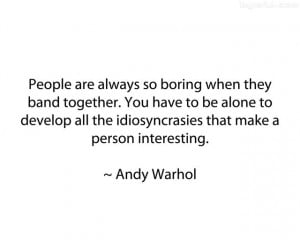 Andy Warhol sometimes says things just to get a reaction – here he ...