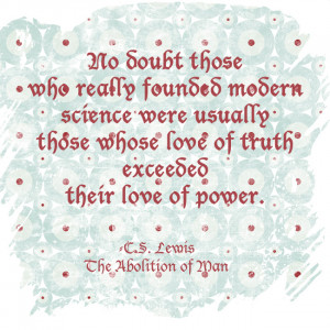 31 Days of C.S. Lewis Quotes: Day 23, Modern Science