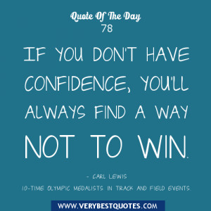 Motivational quote of the day, Have confidence quotes