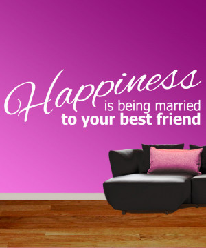 Happiness In Marriage Quotes