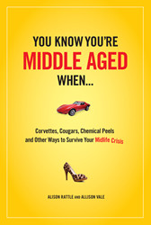 Corvettes, Cougars, Chemical Peels, and Other Ways to Survive Your ...
