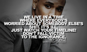 Trey Songz Quotes Tumblr Trey songz quotes and sayings