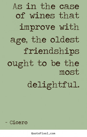 Wine And Friends Quotes Friendship quote - as in the