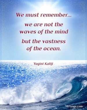 Yogini_Kaliji_quote_waves_ocean