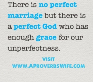 Marriage Quotes: No Perfect Marriage