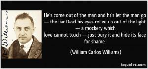 He's come out of the man and he's let the man go — the liar Dead his ...
