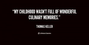 "My childhood wasn't full of wonderful culinary memories."""