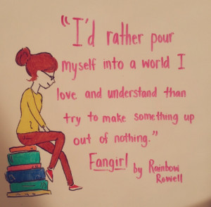 This one took me so long to do. Book quote! Fangirl by Rainbow Rowell