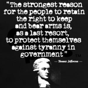 thomas_jefferson_second_amendment_quotes_tshirt.jpg?color=Black&height ...