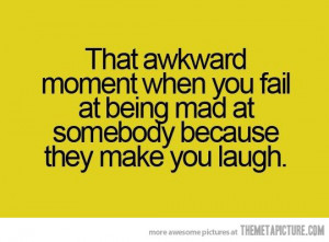 Funny photos funny quote being mad laugh