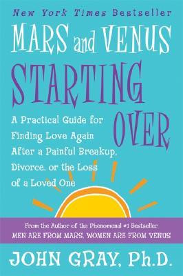 ... Love Again After a Painful Breakup, Divorce, or the Loss of a Loved