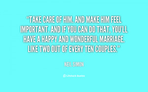 quote-Neil-Simon-take-care-of-him-and-make-him-63838.png