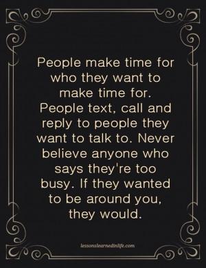 ... time. Sad But Very True . Inspiration, Life, Quotes, Wisdom, Make Time