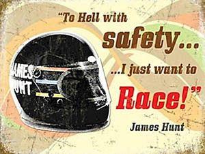 Details about James Hunt Quote (Helmet) metal sign (og 2015)