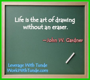 Leverage With Tunde #quotes, #lifeisart