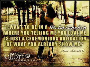 Want A Relationship Quotes I want to be in a relationship
