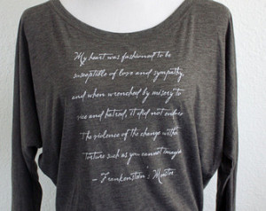 Frankenstein's Monster Long Sle eve Quote Shirt- Mary Shelley Quote ...