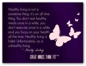 while and i focus on my health all the time healthy living is habit ...