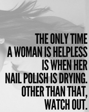 Quotes, Sotrue, Nailpolish, Girls Power, Truths, So True, Nails Polish ...