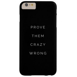 prove_them_wrong_motivational_quotes_black_white_case ...