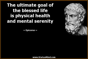 The ultimate goal of the blessed life is physical health and mental
