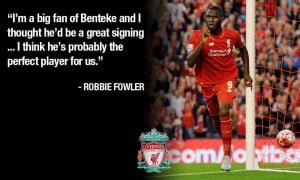 Robbie Fowler on Christian Benteke