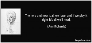 More Ann Richards Quotes